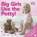 Big Girls Use the Potty  Book