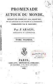 Promenade autour du monde pendant les années 1817, 1818, 1819 et 1820: sur les corvettes du Roy L'Uranie et La Physicienne, commandées par M. Freycinet