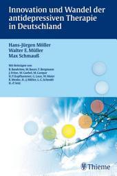 Innovation und Wandel der antidepressiven Therapie in Deutschland: Ausgabe 9
