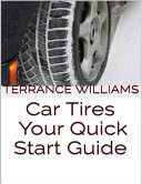 Car Tires: Your Quick Start Guide