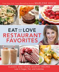 Eat What You Love Restaurant Favorites Book PDF