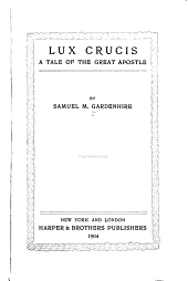 Lux Crucis: A Tale of the Great Apostle