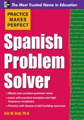 Practice Makes Perfect Spanish Problem Solver