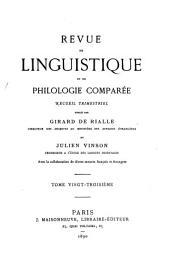 Revue de linguistique et de philologie comparée: Volume23
