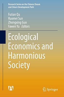 Ecological Economics and Harmonious Society