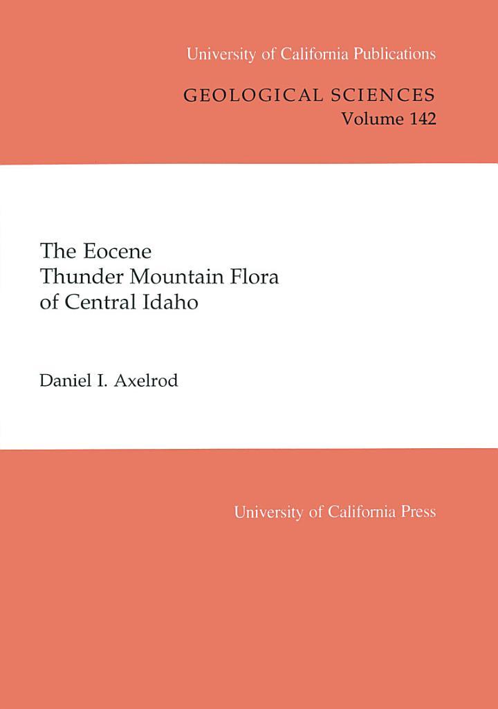 The Eocene Thunder Mountain Flora of Central Idaho