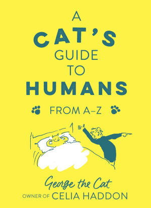 A Cat s Guide to Humans PDF
