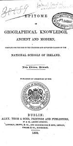 Epitome of Geographical Knowledge, Ancient and Modern