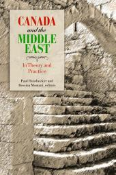 Canada and the Middle East: In Theory and Practice