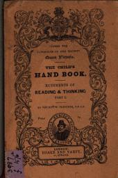 The child's hand book of a rational system of education: Part 1