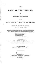 The Book of the Indians; Or, Biography and History of the Indians of North America, from Its First Discovery to the Year 1841 ...