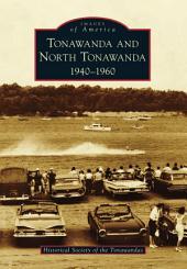 Tonawanda and North Tonawanda: 1940-1960
