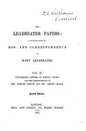 The Leadbeater Papers: Unpublished letters of Edmund Burke, and the correspondence of Mrs. Richard Trench and Rev. George Crabbe