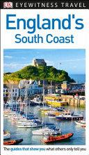 Eyewitness Travel Guide - England's South Coast