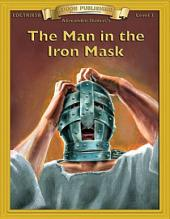 The Man in the Iron Mask: High Interest Classics with Comprehension Activities