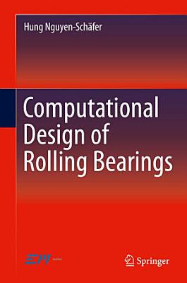 Computational Design of Rolling Bearings