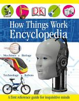 First How Things Work Encyclopedia PDF