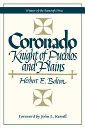 Coronado: Knight of Pueblos and Plains