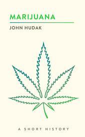 Marijuana: A Short History