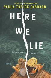 Here We Lie