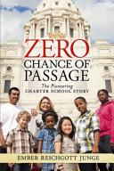 Download Zero Chance of Passage Book