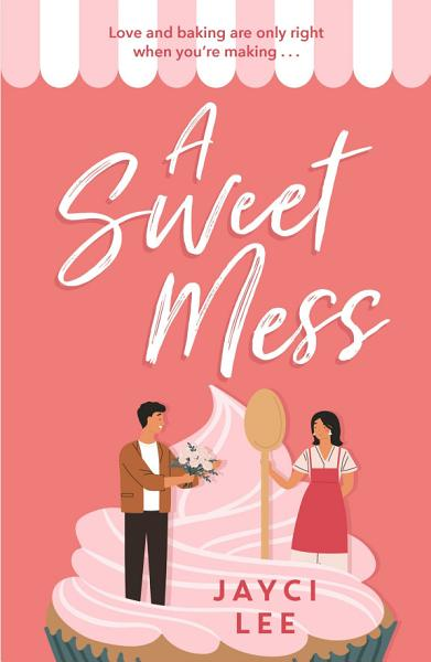 Download A Sweet Mess Book