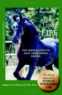 Help Your Horse Live A Good  Long Life PDF