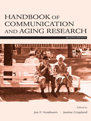 Handbook of Communication and Aging Research PDF