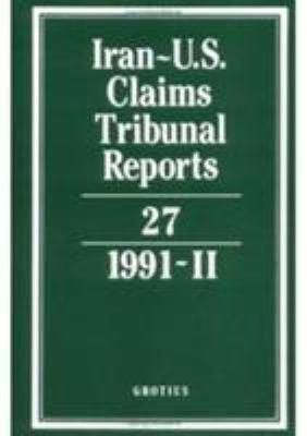 Iran-U.S. Claims Tribunal Reports: Volume 27