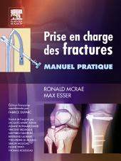 Prise en charge des fractures: Manuel pratique