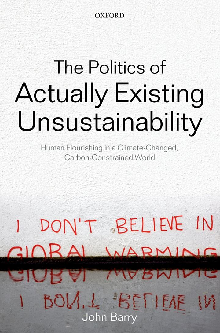 The Politics of Actually Existing Unsustainability