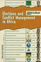Elections and Conflict Management in Africa PDF