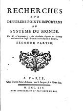 Recherches sur differens points importans du systême du monde: Volume 2