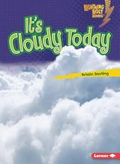 It's Cloudy Today