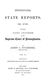 Pennsylvania State Reports Containing Cases Decided by the Supreme Court of Pennsylvania: Volume 98