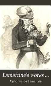 Lamartine's Works ...: Volume 1
