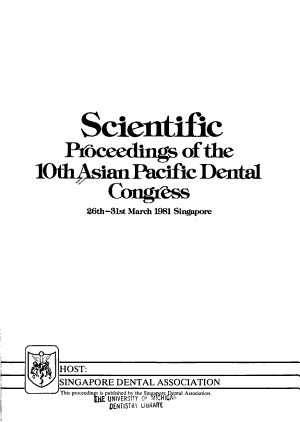 Scientific Proceedings of the 10th Asian Pacific Dental Congress  26th 31st March 1981  Singapore PDF