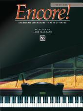 Encore!, Book 1: For Intermediate to Early Advanced Piano
