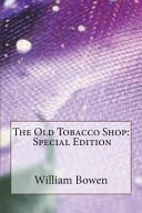 The Old Tobacco Shop: Special Edition