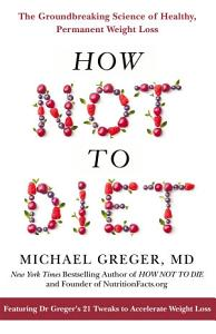 How Not To Diet Book
