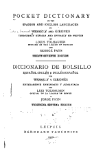 Pocket Dictionary of the Spanish and English Languages by Wessely and Gironés, Thoroughly Rev. and Entirely Re-written