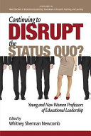 Continuing to Disrupt the Status Quo?