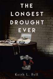 The Longest Drought Ever