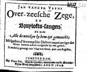 Over-zeesche zege, en bruylofts-sangen: Volume 1