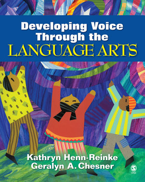Developing Voice Through the Language Arts