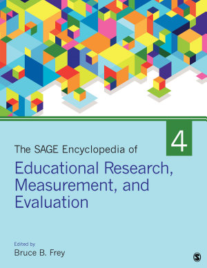 The SAGE Encyclopedia of Educational Research  Measurement  and Evaluation PDF