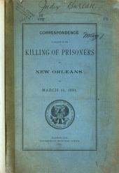 Correspondence in Relation to the Killing of Prisoners in New Orleans on March 14, 1891