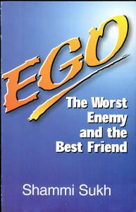 Ego  The Worst Enemy And The Best Friend Book