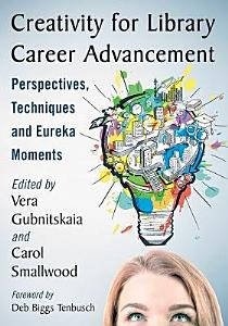 Creativity for Library Career Advancement