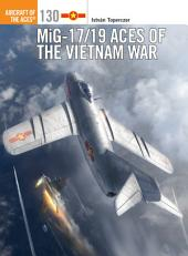 MiG-17/19 Aces of the Vietnam War